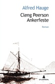 """""""Cleng Peerson - ankerfeste"""" av Alfred Hauge"""