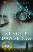 """""""Skyggedanseren"""" av Sara Omar"""