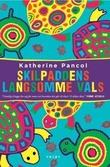 """""""Skilpaddens langsomme vals"""" av Katherine Pancol"""
