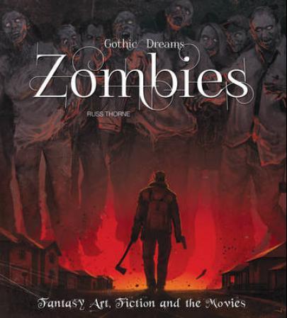"""Zombies - fantasy art, fiction & the movies"" av Russ Thorme"