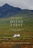 """Øyene i vest - Hebridene, Orknøyene, Shetland"" av Kirsti MacDonald Jareg"