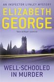 """""""Well-schooled in murder"""" av Elizabeth George"""