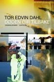 """""""Døden gir tilbake - kriminalroman"""" av Tor Edvin Dahl"""