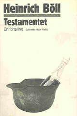 """Testamentet - en fortelling"" av Heinrich Böll"