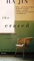 """""""The crazed - a novel"""" av Ha Jin"""