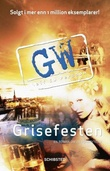 """Grisefesten - en roman om en forbrytelse"" av Leif G.W. Persson"