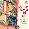"""""""Det er lov å bli sint - en liten hjelpebok for barn om sinne"""" av Michaelene Mundy"""