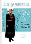 """""""Hol- og svartsaum"""" av Gudrun Stuland"""