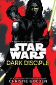 """""""Star Wars: Dark Disciple"""" av Christie Golden"""